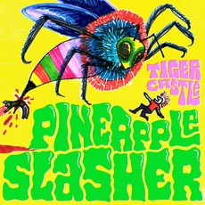 Pineapple Slasher mp3 Album by Tiger Castle