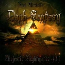 Majestic Nightmares, Part 1 mp3 Album by Jimi Mitchell's Dark Fantasy