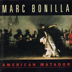 American Matador mp3 Album by Marc Bonilla