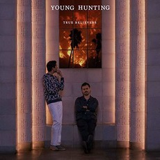 True Believers mp3 Album by Young Hunting
