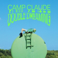 Double Dreaming by Camp Claude