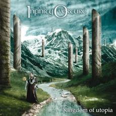 Kingdom of Utopia mp3 Album by Infinity Overture