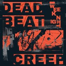 Dead Beat Creep by Weeknight