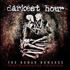 The Human Romance (Instrumental Version) mp3 Album by Darkest Hour