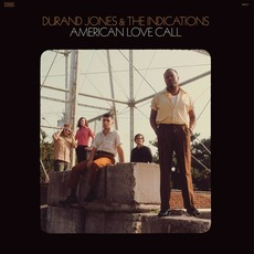 American Love Call mp3 Album by Durand Jones & the Indications