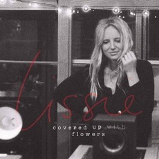 Covered Up With Flowers (Re-Issue) mp3 Album by Lissie