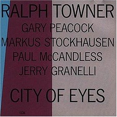 City of Eyes mp3 Album by Ralph Towner