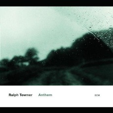 Anthem mp3 Album by Ralph Towner