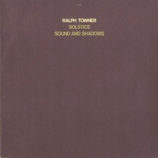 Solstice, Sound and Shadows mp3 Album by Ralph Towner