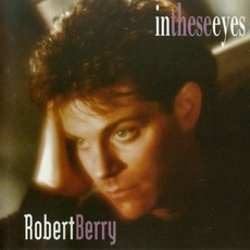 In These Eyes mp3 Album by Robert Berry
