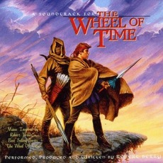 A Soundtrack for the Wheel of Time mp3 Album by Robert Berry