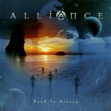 Road to Heaven mp3 Album by Alliance