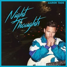 Night Thoughts by Aaron Taos