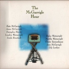 The McGarrigle Hour mp3 Album by Kate & Anna McGarrigle