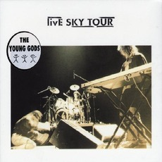 Live Sky Tour mp3 Live by The Young Gods