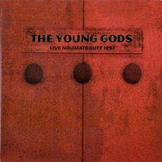 Live Noumatrouff 1997 (Re-Issue) mp3 Live by The Young Gods