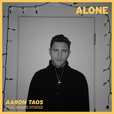 Alone by Aaron Taos
