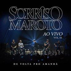 De Volta Pro Amanhã Ao Vivo Vol. 3 mp3 Live by Sorriso Maroto