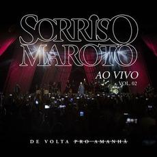 De Volta Pro Amanhã Ao Vivo Vol. 2 mp3 Live by Sorriso Maroto