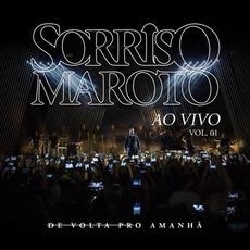 De Volta Pro Amanhã Ao Vivo Vol. 1 mp3 Live by Sorriso Maroto