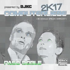 Computerliebe 2K17 mp3 Single by Paso Doble