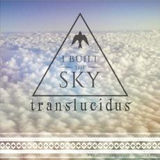 Translucidus mp3 Single by i built the sky