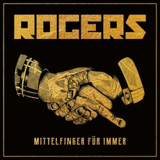 Mittelfinger für immer mp3 Album by Rogers