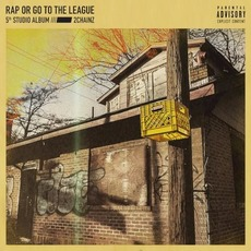 Rap or Go to the League mp3 Album by 2 Chainz
