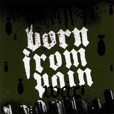 War mp3 Album by Born From Pain