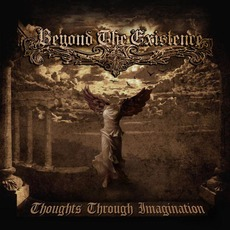 Thoughts Through Imagination mp3 Album by Beyond the Existence