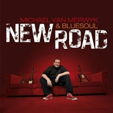 New Road mp3 Album by Michael Van Merwyk & Bluesoul