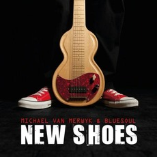 New Shoes mp3 Album by Michael Van Merwyk & Bluesoul