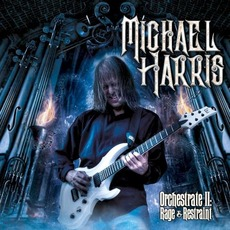 Orchestrate II: Rage & Restraint mp3 Album by Michael Harris