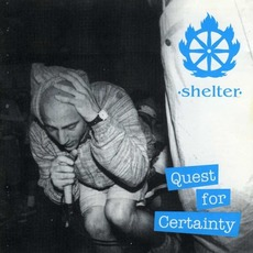 Quest For Certainty (Re-Issue) mp3 Album by Shelter