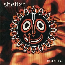 Mantra (Re-Issue) mp3 Album by Shelter