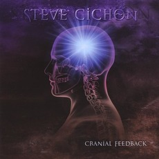 Cranial Feedback mp3 Album by Steve Cichon