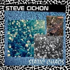 Static Chaos mp3 Album by Steve Cichon