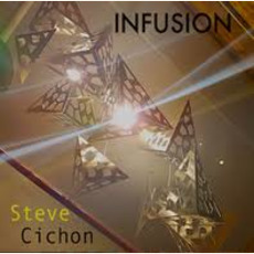 Infuson mp3 Album by Steve Cichon