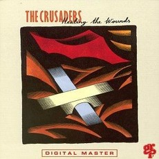 Healing The Wounds mp3 Album by The Crusaders