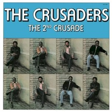 The 2nd Crusade mp3 Album by The Crusaders