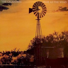 Free As The Wind mp3 Album by The Crusaders