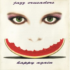Happy Again mp3 Album by The Jazz Crusaders
