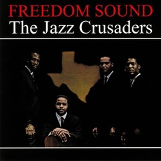 Freedom Sound (Re-Issue) mp3 Album by The Jazz Crusaders
