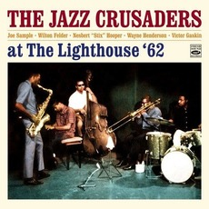 At The Lighthouse (Remastered) mp3 Album by The Jazz Crusaders