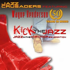 Kick The Jazz mp3 Album by The Jazz Crusaders