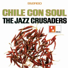 Chile Con Soul mp3 Album by The Jazz Crusaders