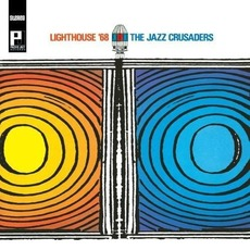 Lighthouse '68 mp3 Album by The Jazz Crusaders