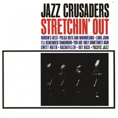 Stretchin' Out mp3 Album by The Jazz Crusaders