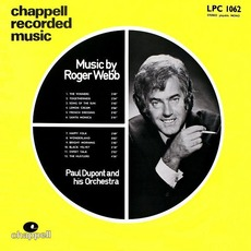 Music By Roger Webb mp3 Album by Paul Dupont & His Orchestra