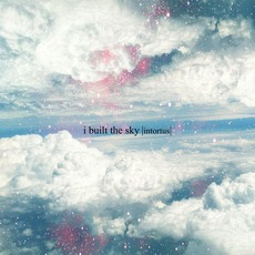 Intortus EP mp3 Album by i built the sky